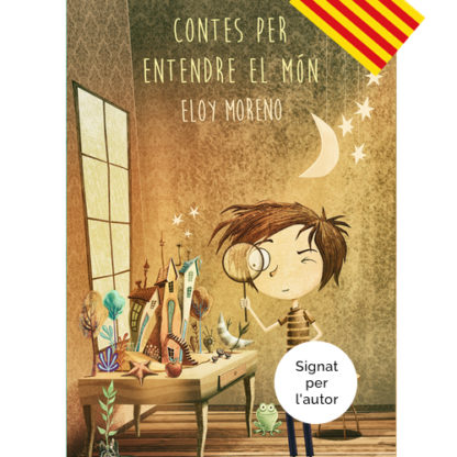 Contes per entendre el mon Eloy Moreno