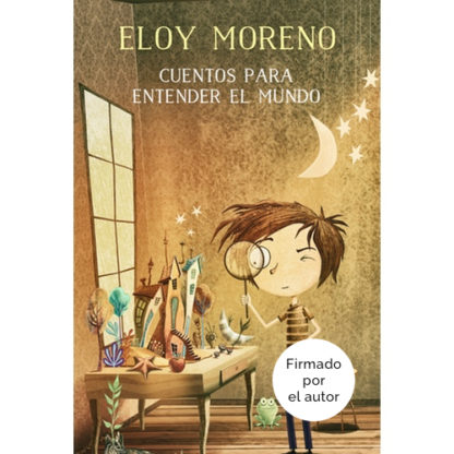 Cuentos para entender el mundo 1 Eloy Moreno